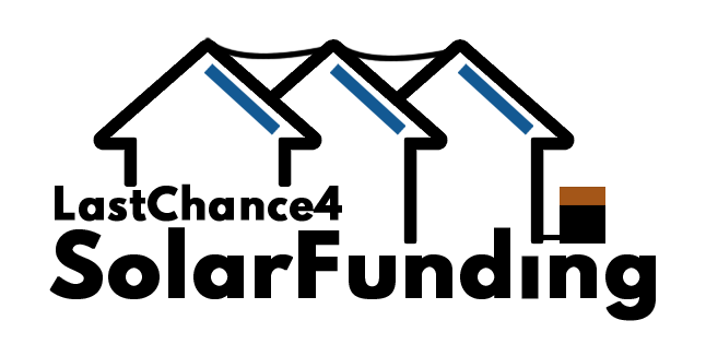 Last Chance 4 Solar Funding